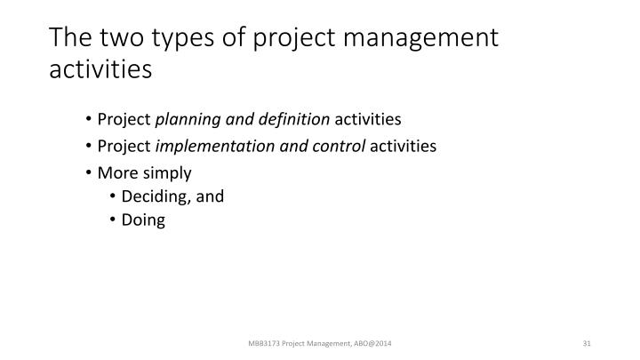 The two types of project management activities