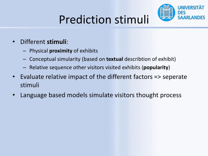 Prediction stimuli