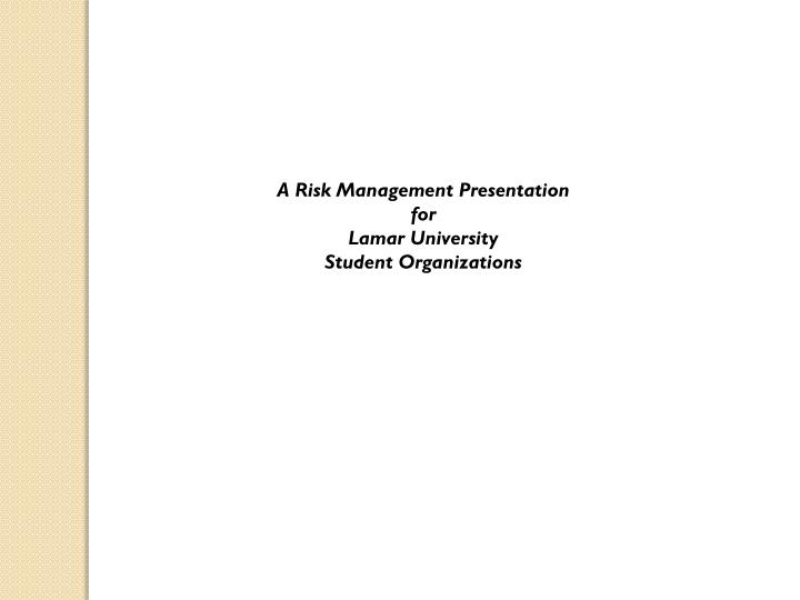 A Risk Management Presentation
