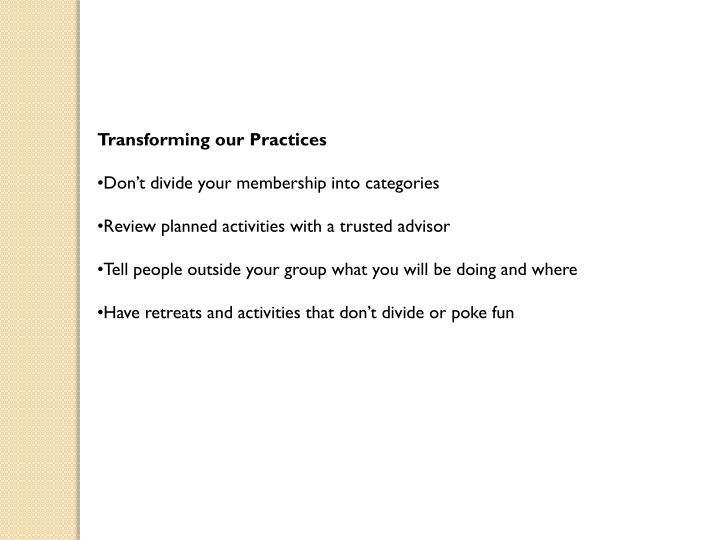 Transforming our Practices