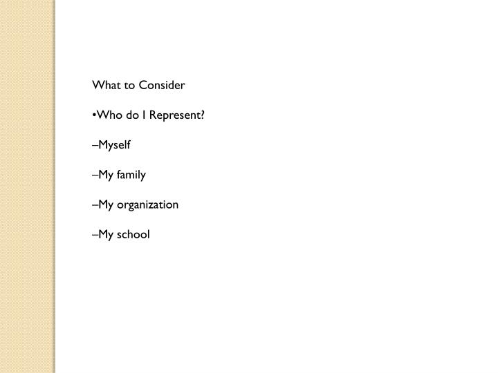 What to Consider