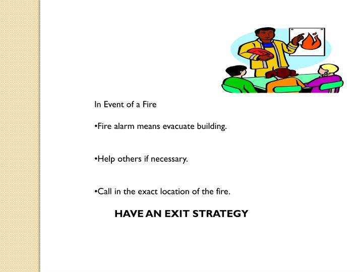 In Event of a Fire
