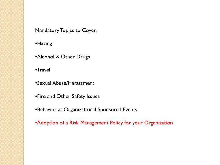 Mandatory Topics to Cover: