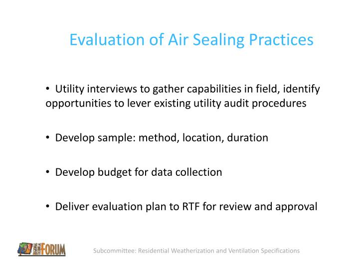 Evaluation of Air Sealing Practices
