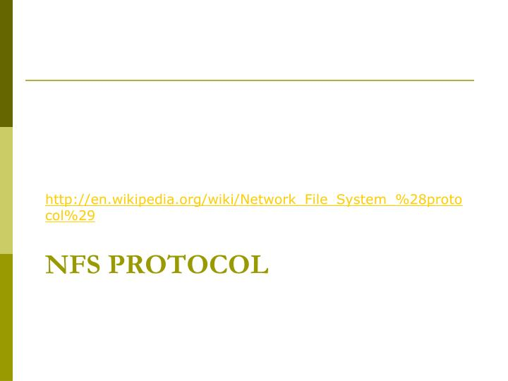 http://en.wikipedia.org/wiki/Network_File_System_%28protocol%29