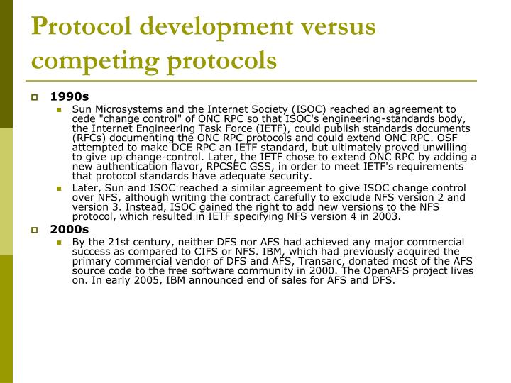 Protocol development versus competing protocols