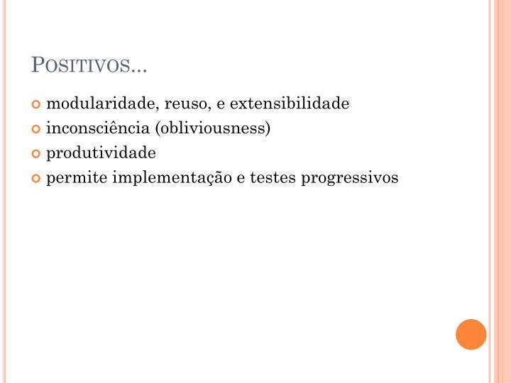 Positivos...