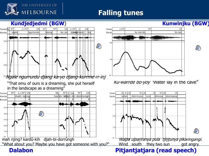 Falling tunes