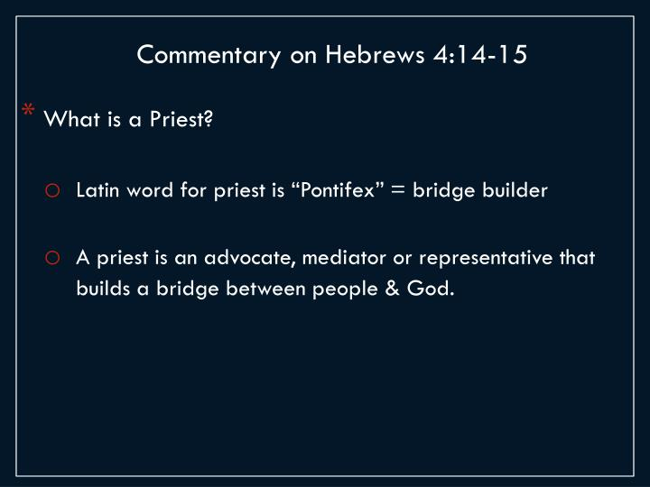 Commentary on Hebrews 4:14-15