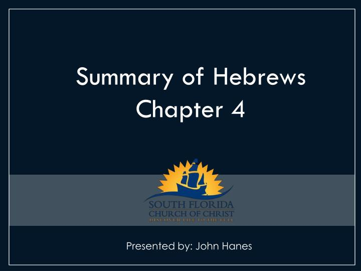 Summary of Hebrews