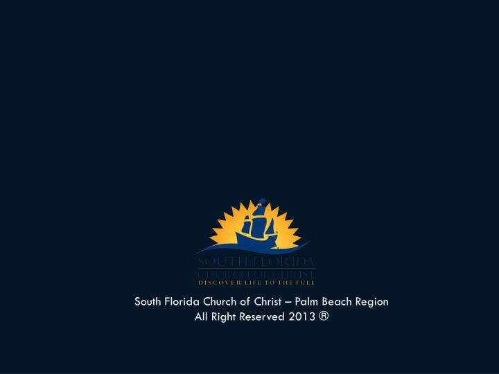 South Florida Church of Christ – Palm Beach Region