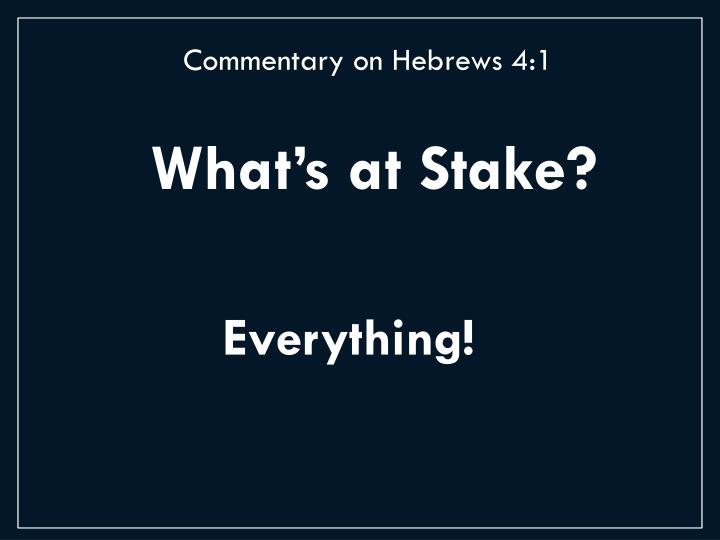 Commentary on Hebrews 4:1
