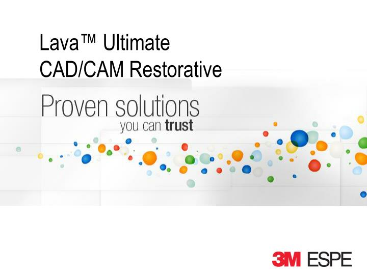 lava ultimate cad cam restorative