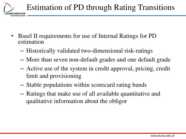 Estimation of PD through Rating Transitions