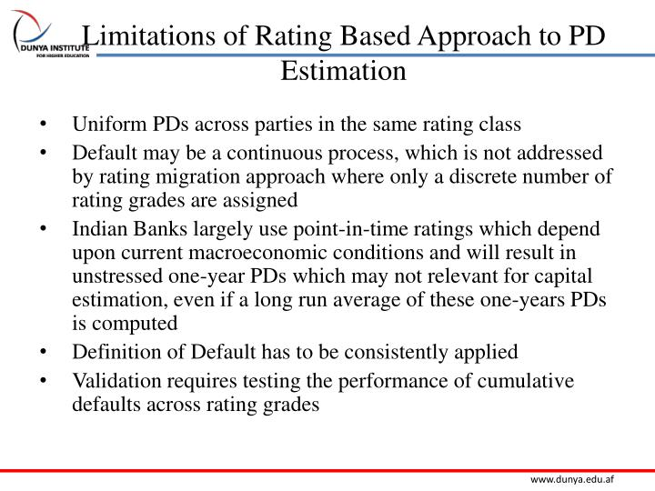 Limitations of Rating Based Approach to PD Estimation