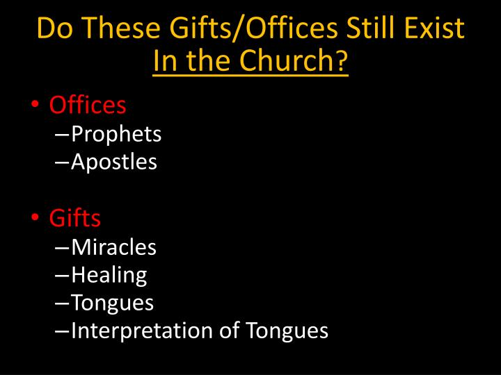 Do these gifts offices still exist in the church