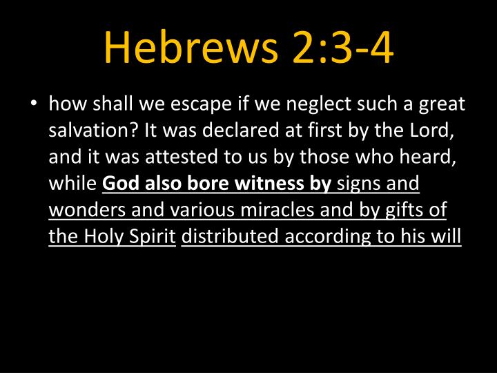 Hebrews 2:3-4