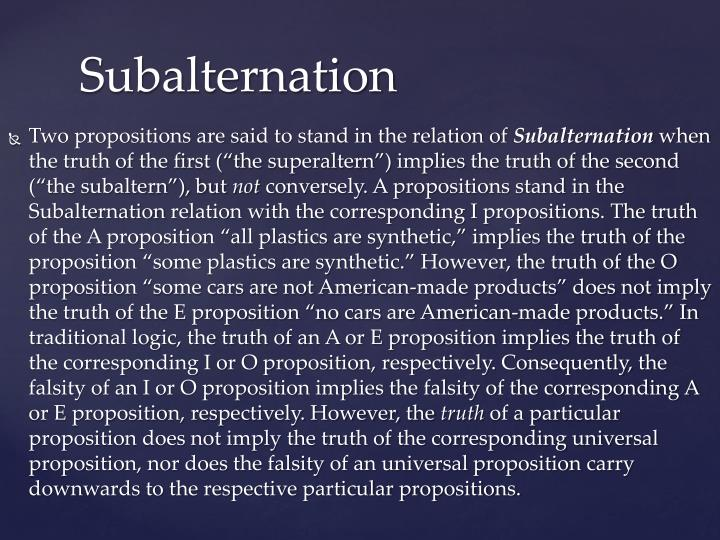 Two propositions are said to stand in the relation of