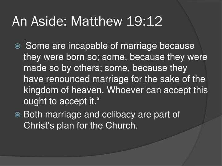 An Aside: Matthew 19:12