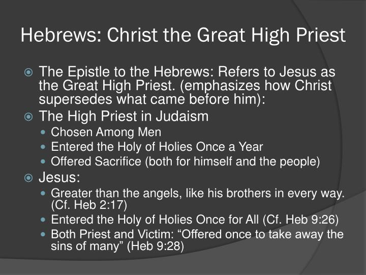 Hebrews: Christ the Great High Priest