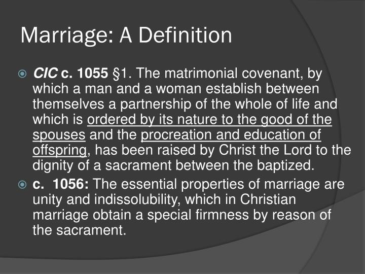 Marriage: A Definition