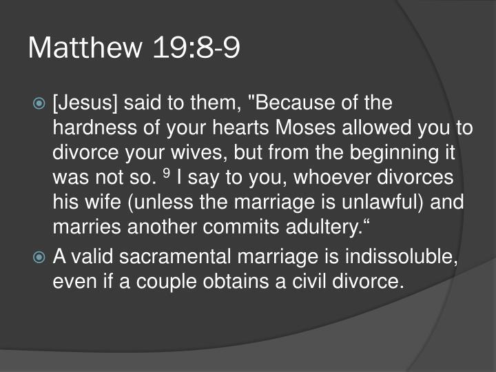 Matthew 19:8-9