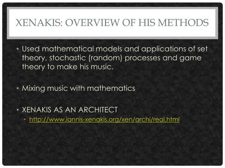 Xenakis overview of his methods
