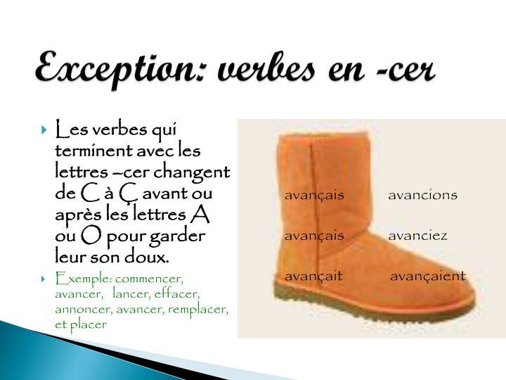 Exception: verbes en -