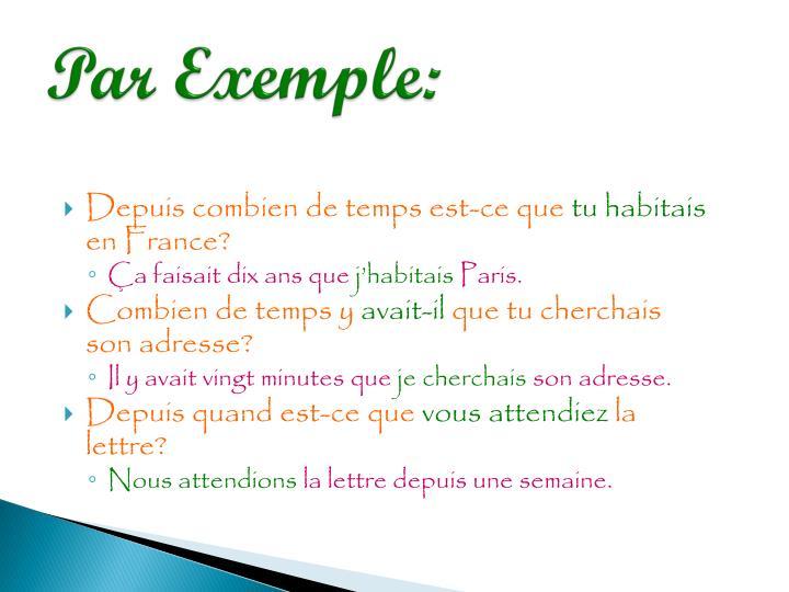 Par Exemple: