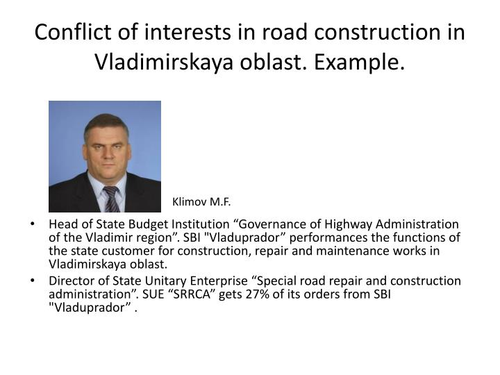 Conflict of interests in road construction in