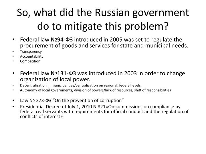 So, what did the Russian government do to mitigate this problem?