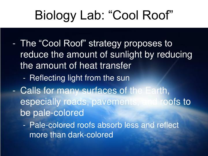 "Biology Lab: ""Cool Roof"""
