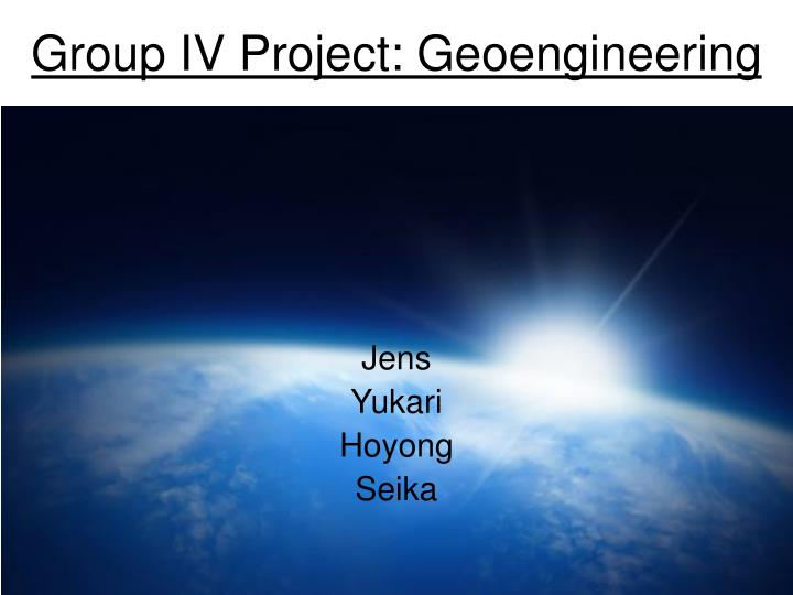 Group iv project geoengineering