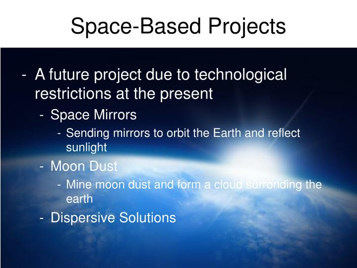 Space-Based Projects