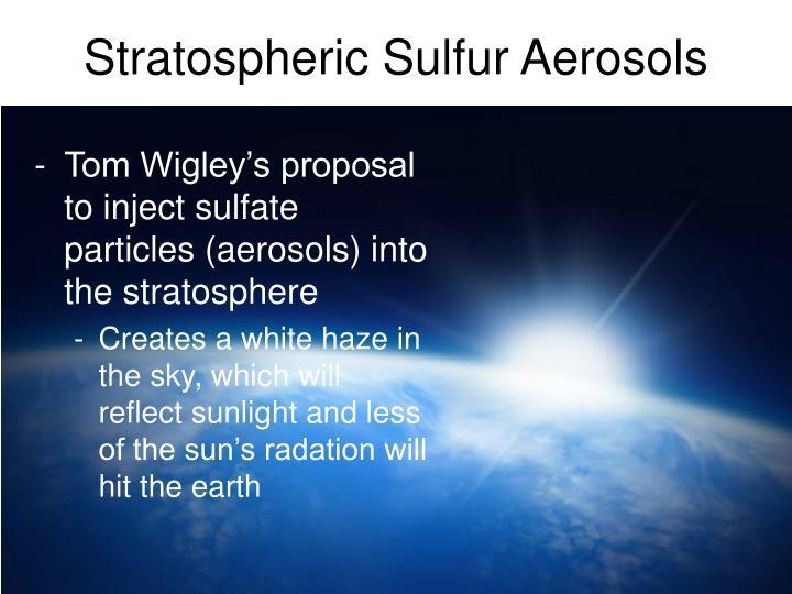 Stratospheric Sulfur Aerosols