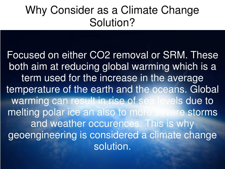 Why Consider as a Climate Change Solution?