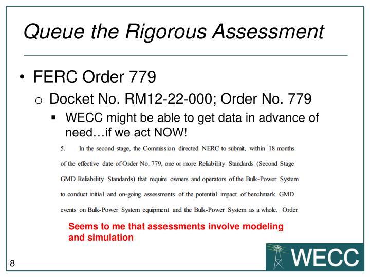 Queue the Rigorous Assessment