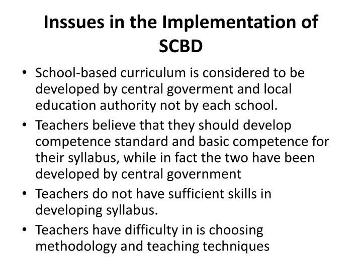 Inssues in the Implementation of SCBD