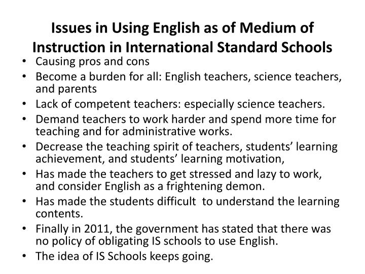 Issues in Using English as of Medium of Instruction in International Standard Schools