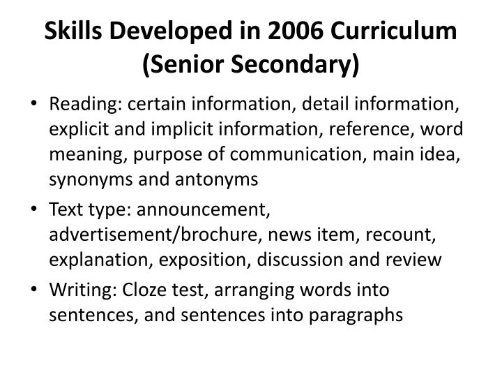 Skills Developed in 2006 Curriculum