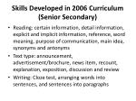 skills developed in 2006 curriculum senior secondary