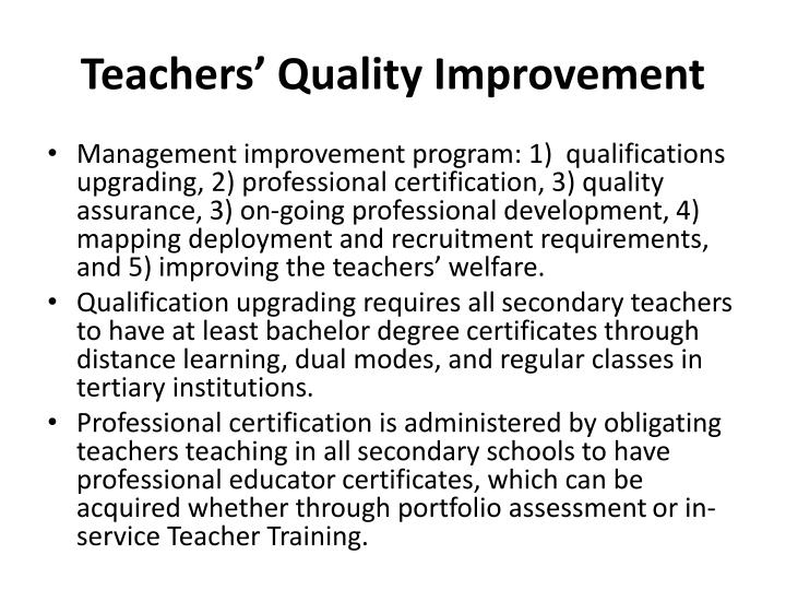 Teachers' Quality Improvement