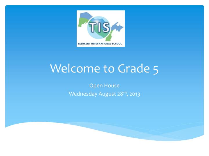 Welcome to grade 5