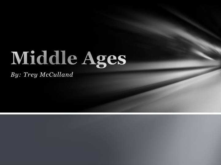 Middle ages