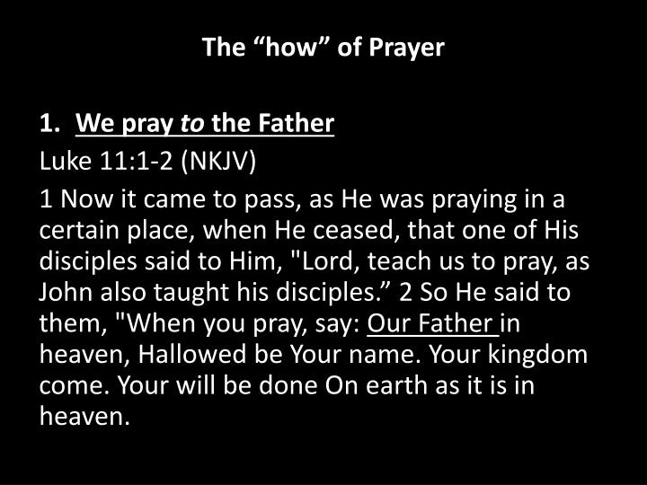 "The ""how"" of Prayer"