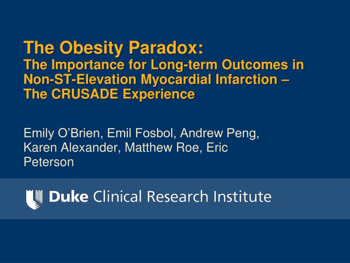 The Obesity Paradox: