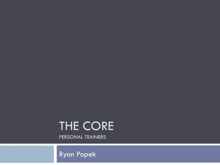 The core personal trainers