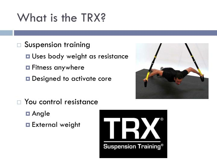 What is the TRX?