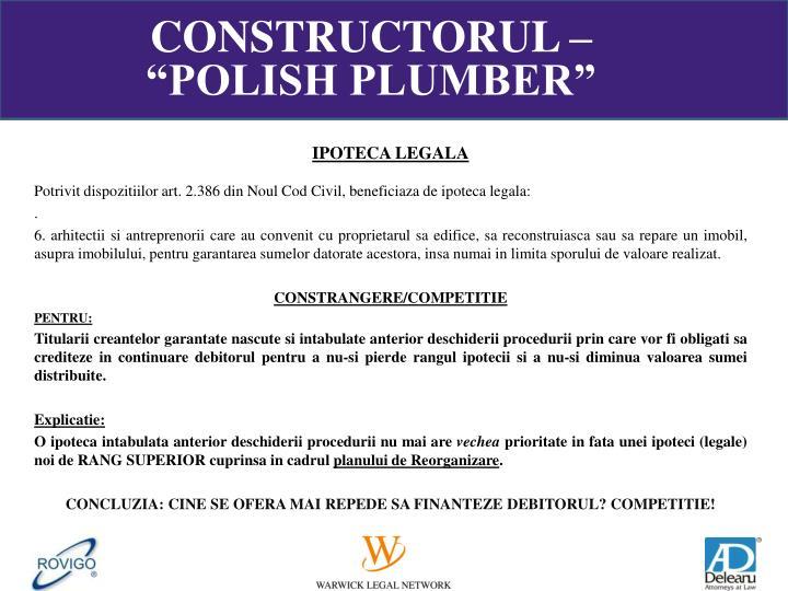 "CONSTRUCTORUL – ""POLISH PLUMBER"""