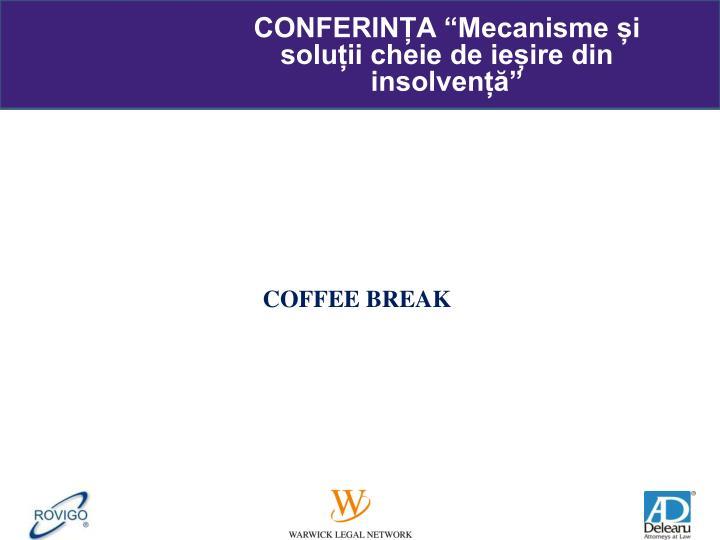 """CONFERINȚA """"Mecanisme și soluții cheie de ieșire din insolvență"""""""
